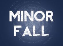 MinorFall